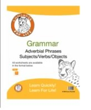 Grammar: Adverbial Phrases and Subjects/Verbs/Objects