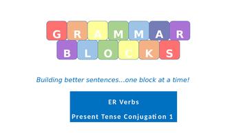 Grammar Blocks FRENCH Present Tense ER verb Conjugation 1