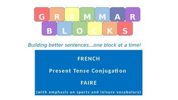 "Grammar Blocks - French Faire with emphasis on ""sports and"