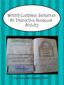 Grammar: Writing Complete Sentences An Interactive Noteboo