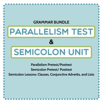 Punctuation/ Grammar Bundle: Parallel Structure Test and S