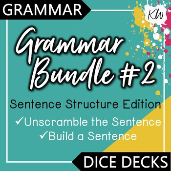 Sentence Structure - Grammar Bundle #2
