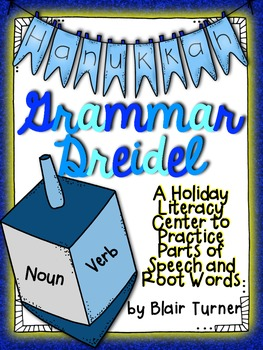 Grammar Dreidel: Parts of Speech and Root Words