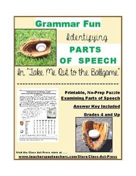 "Grammar Fun: Parts of Speech in ""Take Me Out To the Ballga"