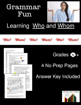 """Grammar Practice Fun: """"Who"""" and """"Whom""""--New Ways to Learn"""