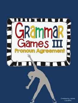 Grammar Games III: Pronoun Agreement