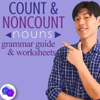 Count & Noncount Nouns: Grammar Guide with Worksheets