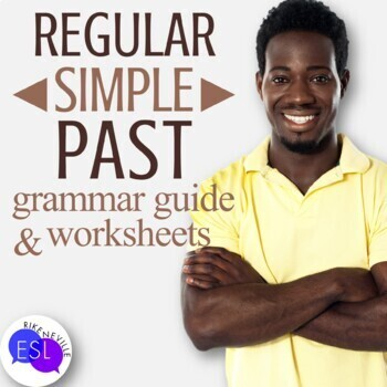 Regular Simple Past: Grammar Guide with Worksheets