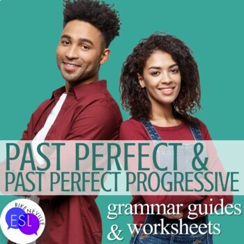 Past Perfect and Past Perfect Progressive: Grammar Guides