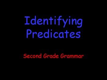 Grammar Lesson 11: Identifying Predicates