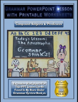 Grammar PowerPoint & Handouts - Compound Subjects & Predicates