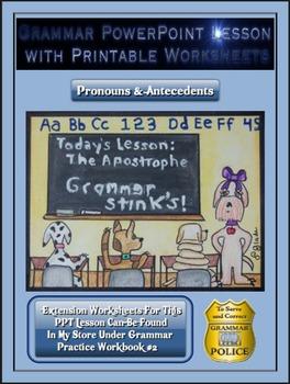 Grammar PowerPoint & Handouts - Pronouns & Antecedents