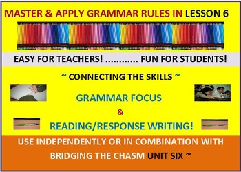 CCSS: Grammar & Response Writing-6: With Short Story, The