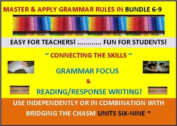 CCSS: Grammar & Response Writing BUNDLE 6-9: All With Orig