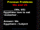 Grammar Revision Slides Grade 7 - Pronoun Problems (We & Us)