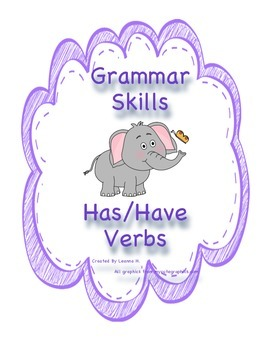 Grammar Skills: Has/Have Verbs