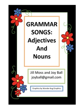 Grammar Songs: Adjectives and Nouns