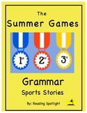 Grammar Sports Stories:  Summer Games