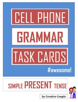 Grammar Tast Cards - SIMPLE PRESENT TENSE - Cell Phone Layout!