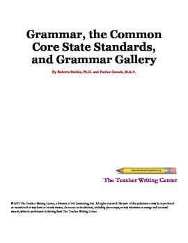 Grammar, The Common Core State Standards, and Grammar Gallery