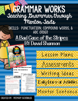 Grammar Works with Mentor Text A Bad Case of the Stripes