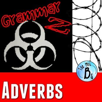 Grammar Z: Adverbs