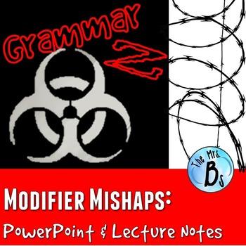 Grammar Z PowerPoint Lesson: Modifier Mishaps