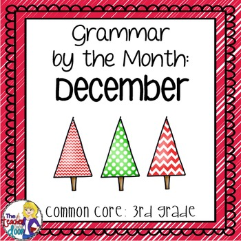 Grammar by the Month: December 3rd Grade Common Core