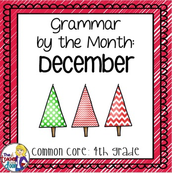 Grammar by the Month: December 4th Grade Common Core