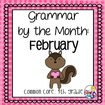 Grammar by the Month: February 4th Grade Common Core