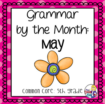 Grammar by the Month: May 5th Grade