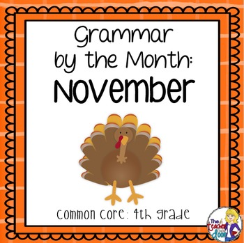 Grammar by the Month: November 4th Grade Common Core