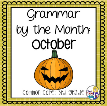 Grammar by the Month: October 3rd Grade Common Core