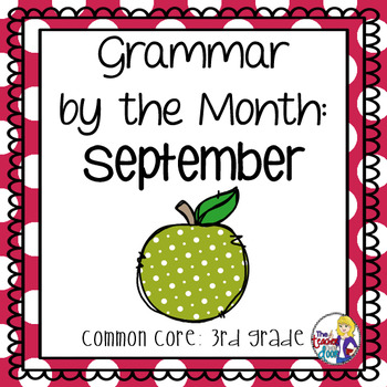 Grammar by the Month: September 3rd Grade Common Core