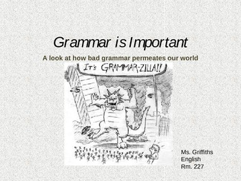 Grammar is Important Powerpoint Lesson Starter