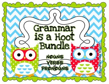 Grammar is a Hoot Bundle, Nouns, Verbs, Pronouns