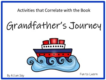 Grandfather's  Journey ~ 41 pgs. of Common Core Activities