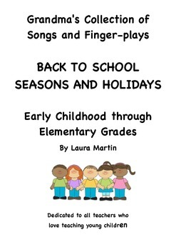 Grandma's Collection of Songs Poems: Back to School, Seaso
