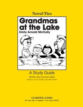 Grandmas at the Lake - Novel-Ties Study Guide