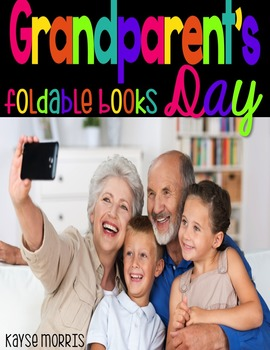 Grandparent's Day Foldable Books