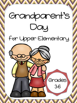 Grandparent's Day for Upper Elementary