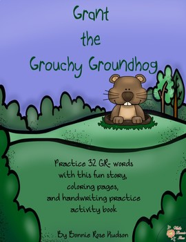 Grant the Grouchy Groundhog: Consonant Blend Practice