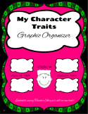 Graphic Organizer: My Character Traits