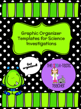 Graphic Organizer Templates for Science Investigations