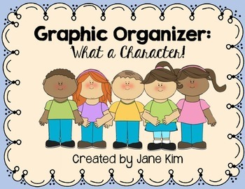 Graphic Organizer for fiction text & Character analysis: W
