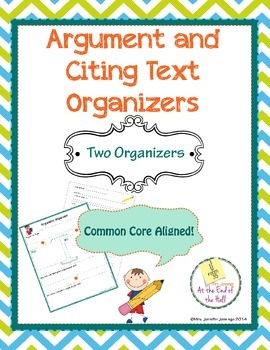 Graphic Organizers: Argument and Citing Text