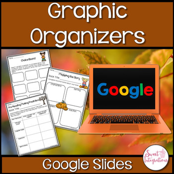 GOOGLE DRIVE GRAPHIC ORGANIZERS WITH FALL THEME