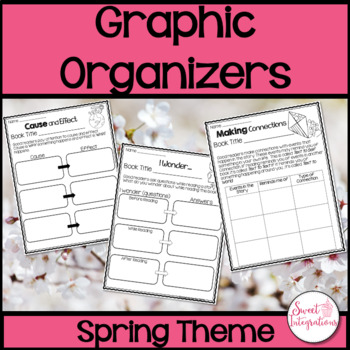 Graphic Organizers - Spring Theme