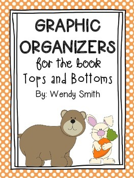 Graphic Organizers for Tops and Bottoms