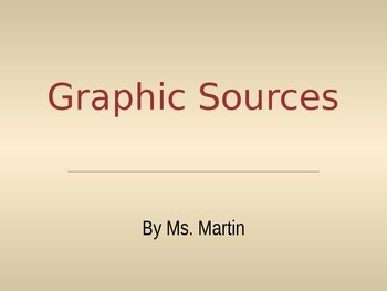 Graphic Sources Powerpoint